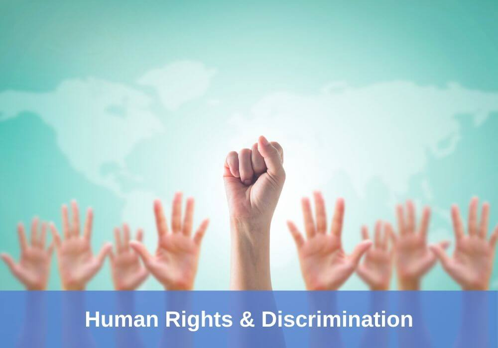 Human Rights & Discrimination