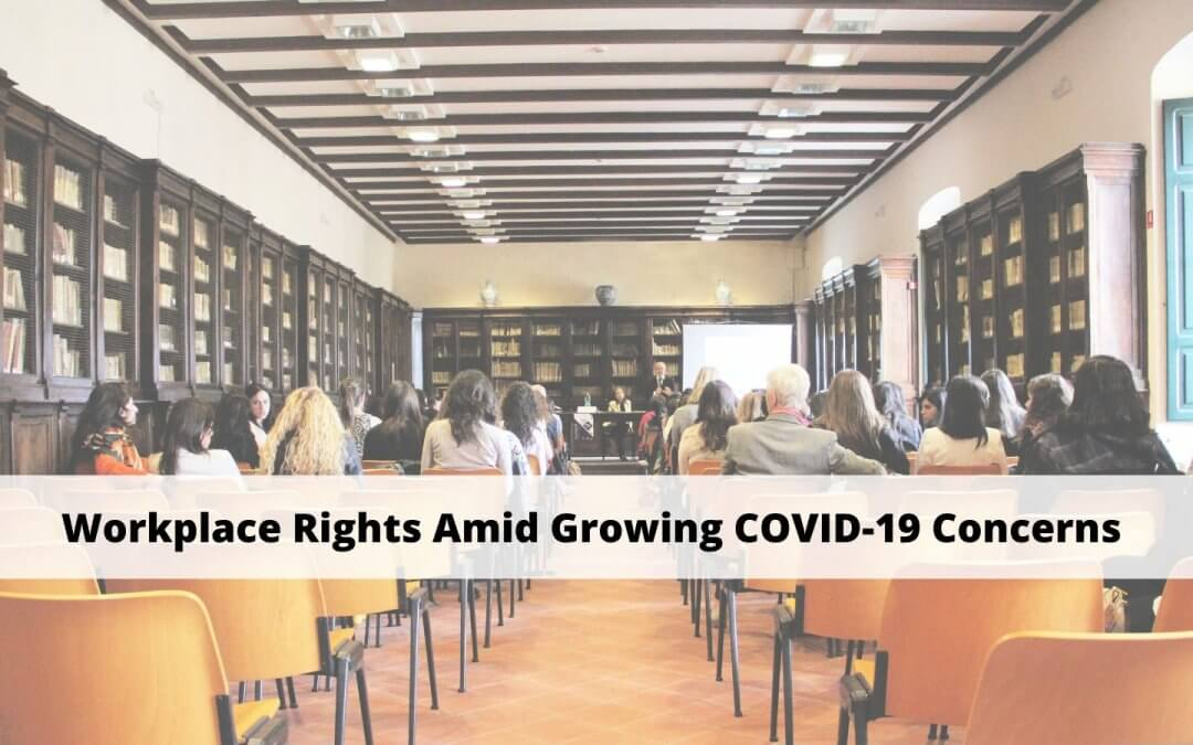 Your Work Rights Amid COVID-19 Concerns