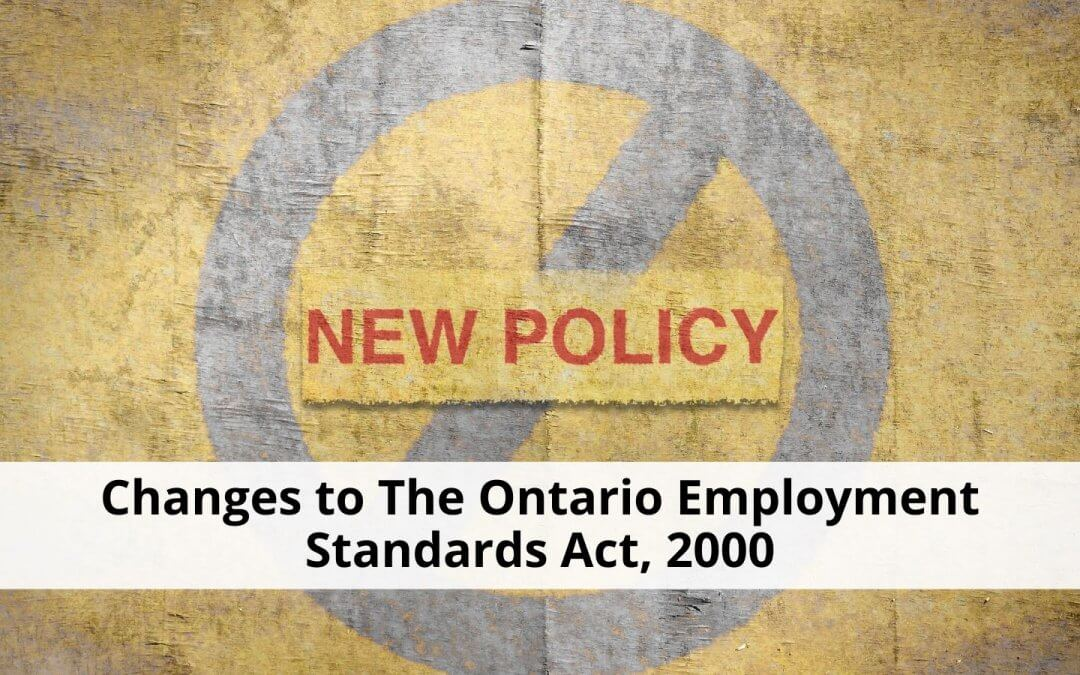 changes to the Ontario Employment Standards Act, 2000