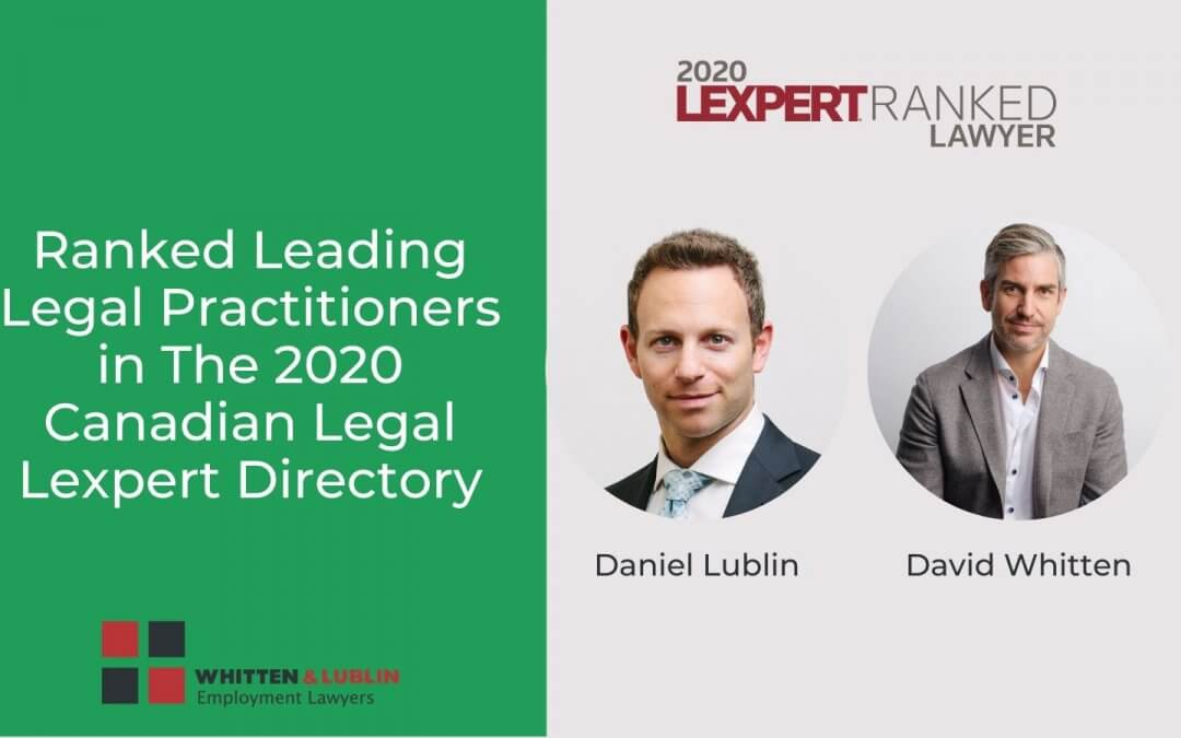 Daniel Lublin and David Whitten recognized as Lexpert-ranked lawyers in the 2020 Canadian Legal Lexpert Directory