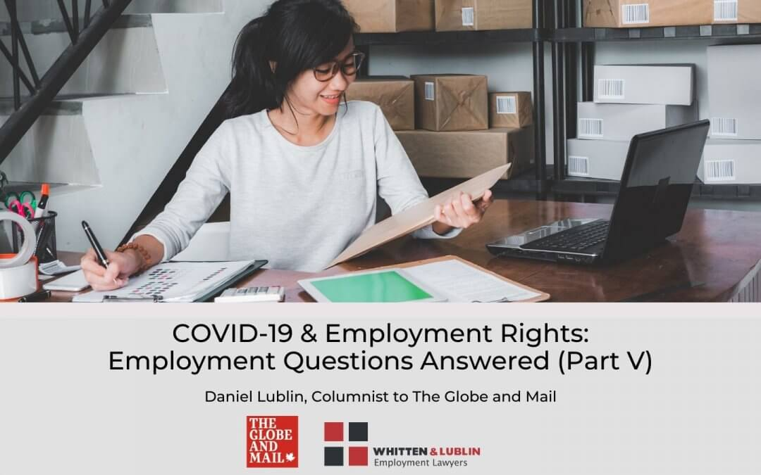 COVID-19 & Employment Rights: Employment Questions Answered (Part V)