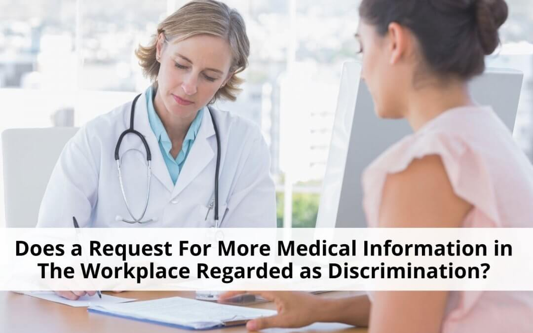 request for more medical information in the workplace