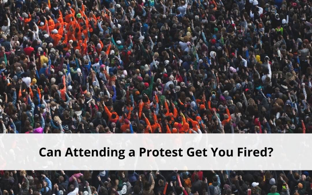 Attending a protest