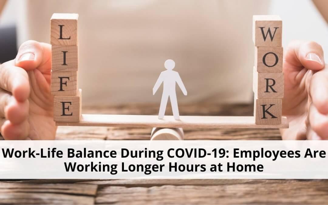 Work life balance during COVID-19