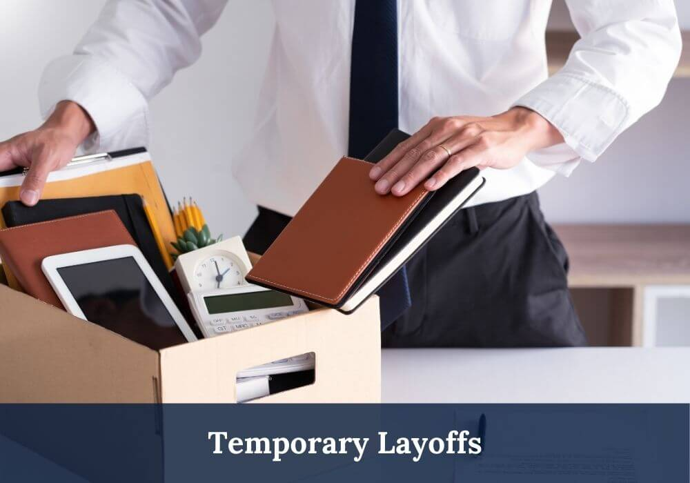 Temporary Layoffs