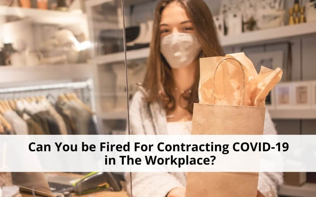 Contracting COVID-19 in The Workplace
