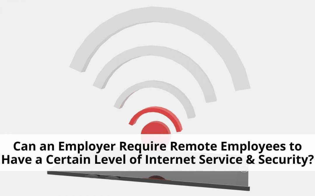 Internet requirements for remote employees