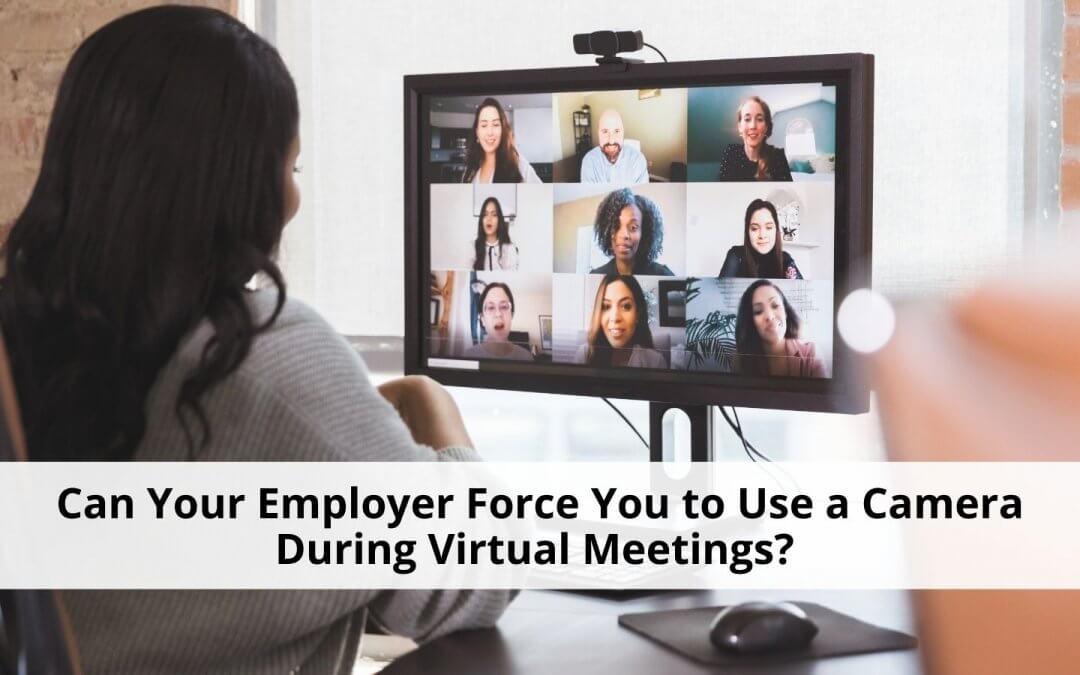 Use a Camera During Virtual Meetings