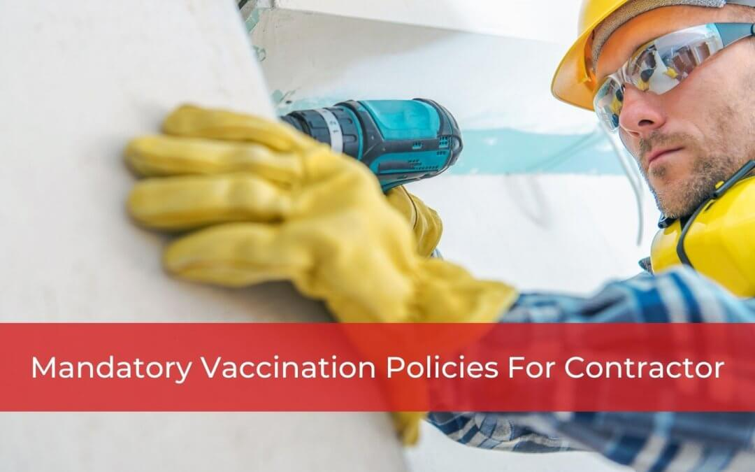 Mandatory vaccination policies for contractors - Whitten & Lublin Employment Lawyers - Toronto Employment Lawyers