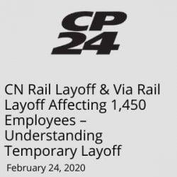 Via Rail layoff - Whitten & Lublin Employment Lawyers
